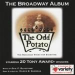 The Odd Potato- The Broadway Album